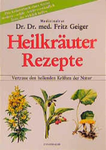 Heilkräuter Rezepte als Buch (kartoniert)