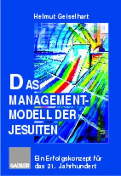 Das Managementmodell der Jesuiten als Buch (gebunden)