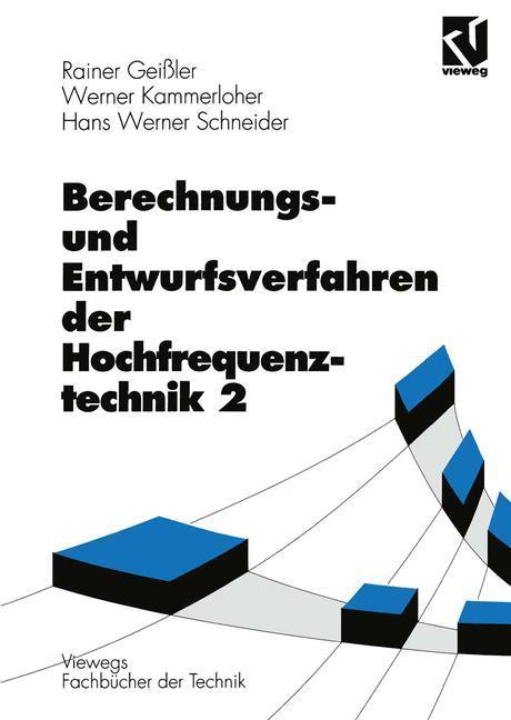 Berechnungs- und Entwurfsverfahren der Hochfrequenztechnik als Buch (gebunden)