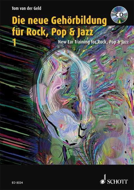 Die neue Gehörbildung für Rock, Pop& Jazz 1 / New Ear Training for Rock, Pop & Jazz 1 als Buch (kartoniert)