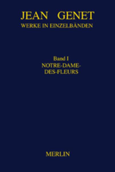 Werkausgabe 01. Notre-Dame-des-Fleurs als Buch (gebunden)