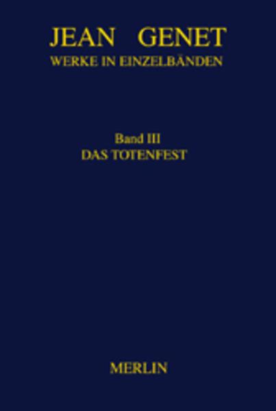 Werke in Einzelbänden 3. Das Totenfest als Buch (gebunden)