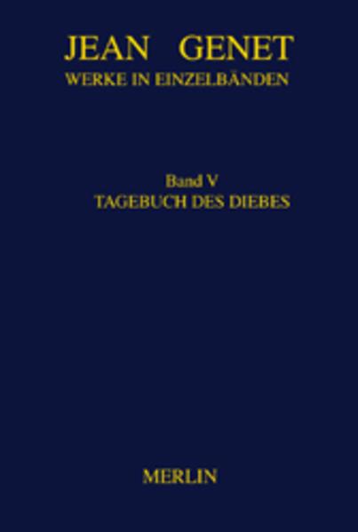 Werke in Einzelbänden 5. Tagebuch des Diebes als Buch (gebunden)