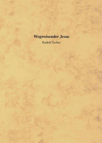 Wegweisender Jesus als Buch (gebunden)