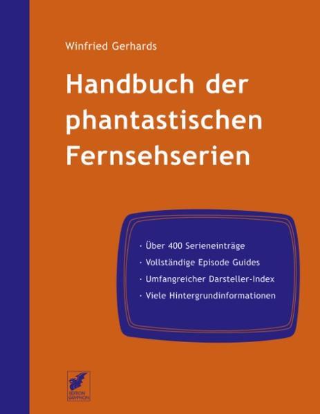 Handbuch der phantastischen Fernsehserien als Buch (gebunden)