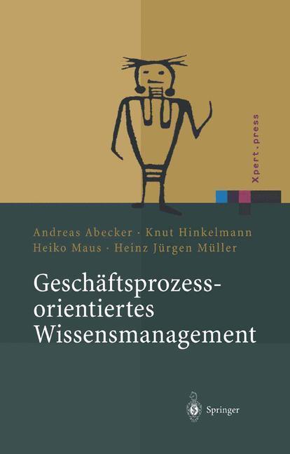 Geschäftsprozessorientiertes Wissensmanagement als Buch (gebunden)