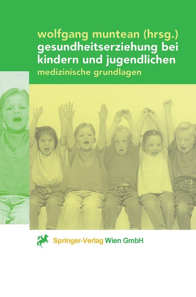 Gesundheitserziehung bei Kindern und Jugendlichen als Buch (kartoniert)