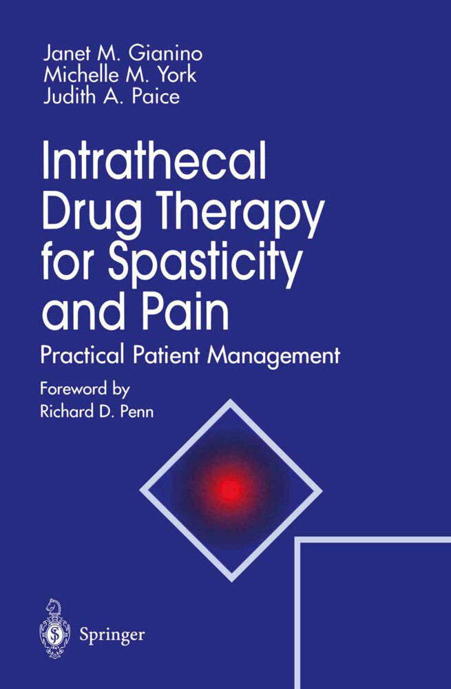 Intrathecal Drug Therapy for Spasticity and Pain als Buch (kartoniert)