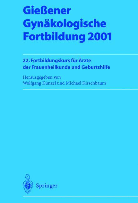 Gießener Gynäkologische Fortbildung 2001 als Buch (kartoniert)