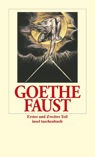 Faust. Der Tragödie Erster und Zweiter Teil als Taschenbuch