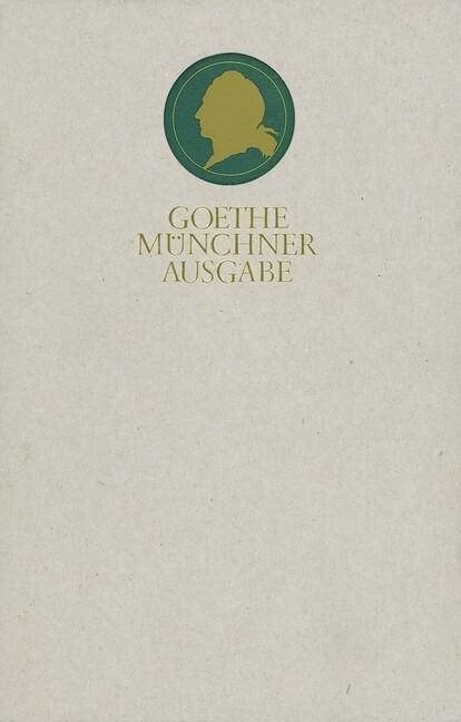 Sämtliche Werke 09. Münchner Ausgabe. Epoche der Wahlverwandtschaften als Buch (gebunden)