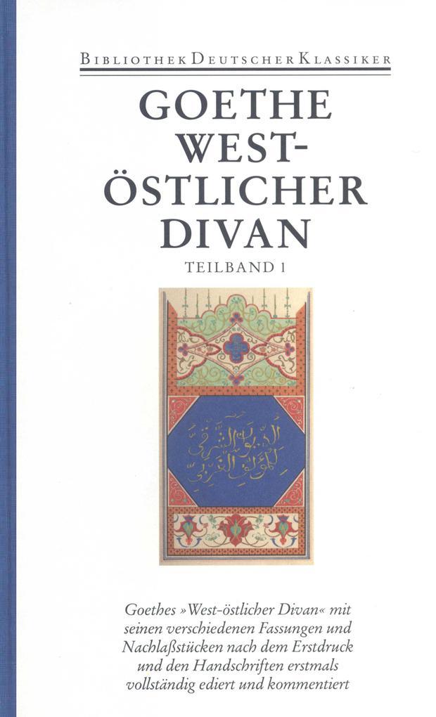 West-östlicher Divan 1 / 2 als Buch (gebunden)