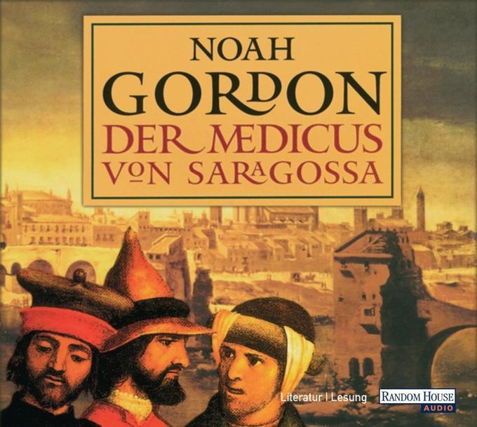 Der Medicus von Saragossa. 6 CDs als Hörbuch CD