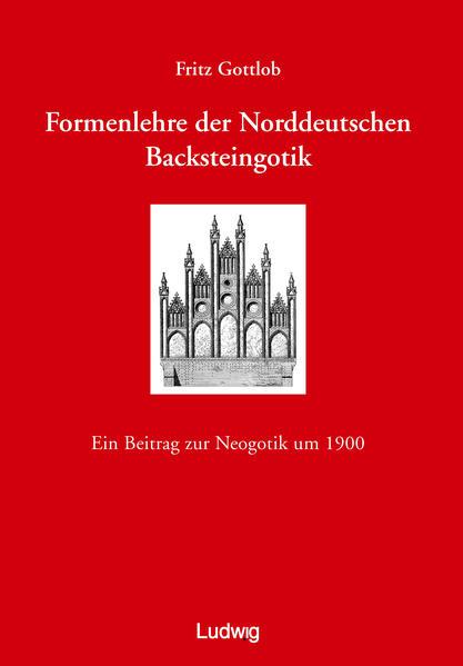 Formenlehre der norddeutschen Backsteingotik als Buch