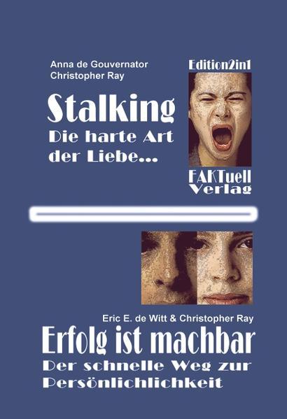 Stalking - die harte Art der Liebe als Buch (gebunden)