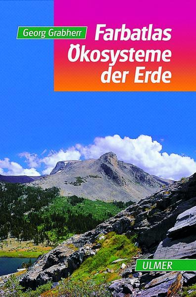 Farbatlas Ökosysteme der Erde als Buch (gebunden)