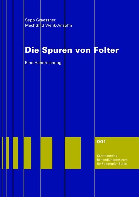 Die Spuren von Folter als Buch (kartoniert)