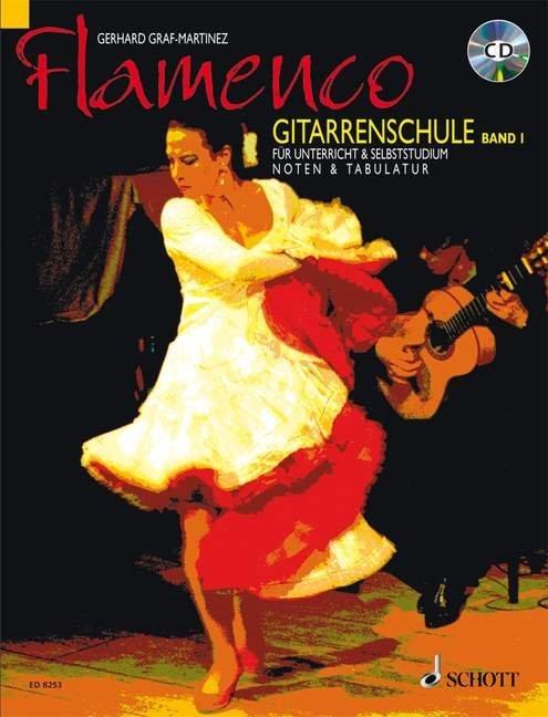 Flamenco Gitarrenschule 1. Mit CD als Buch (kartoniert)