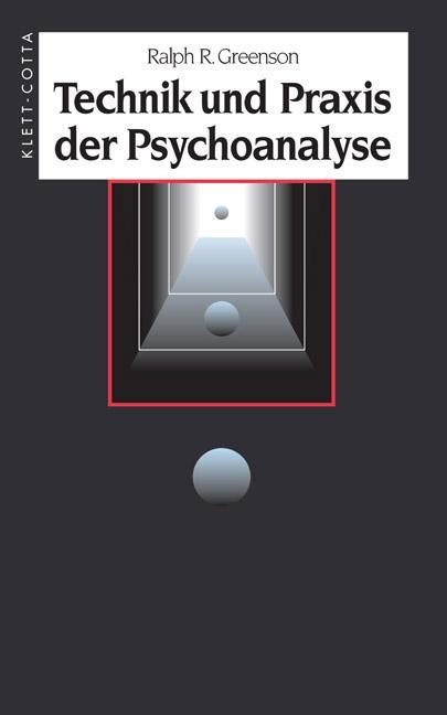 Technik und Praxis der Psychoanalyse als Buch (gebunden)