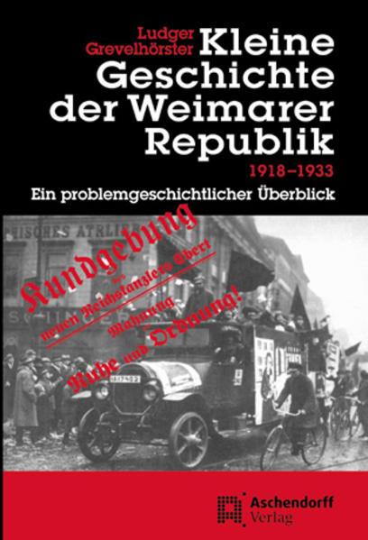 Kleine Geschichte der Weimarer Republik 1918-1933 als Buch (kartoniert)