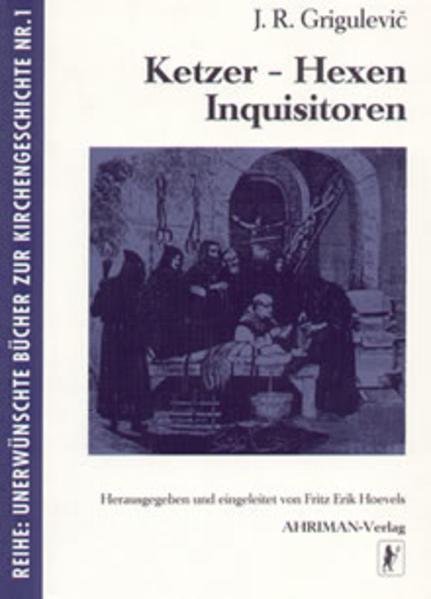 Ketzer, Hexen, Inquisitoren als Buch (kartoniert)