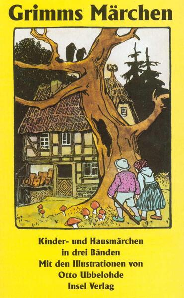 Kinder- und Hausmärchen, gesammelt durch die Brüder Grimm. In drei Bänden als Taschenbuch