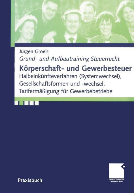 Körperschaft- und Gewerbesteuer als Buch (kartoniert)