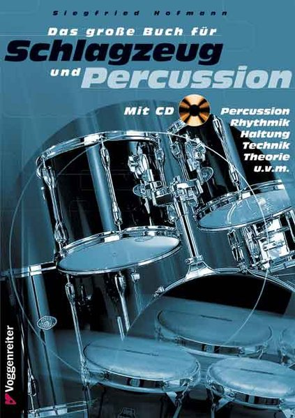Das große Buch für Schlagzeug und Percussion. Inkl. CD als Buch (kartoniert)