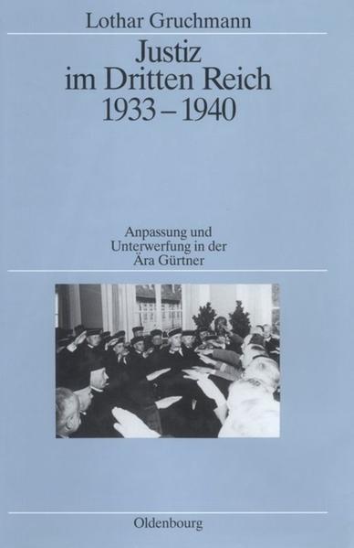 Justiz im Dritten Reich 1933 - 1940 als Buch (gebunden)