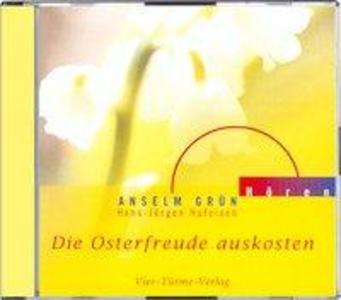Die Osterfreuden auskosten. CD als Hörbuch CD