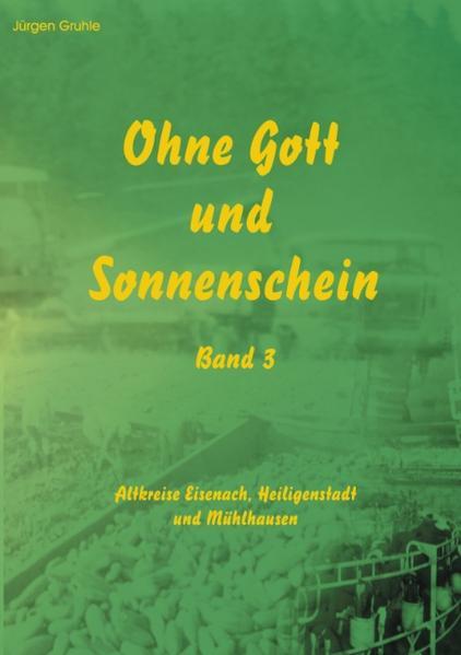 Ohne Gott und Sonnenschein  Band III als Buch (kartoniert)