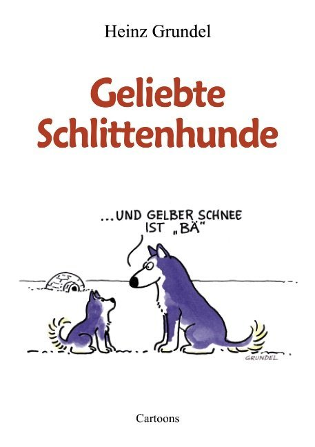 Geliebte Schlittenhunde als Buch (kartoniert)
