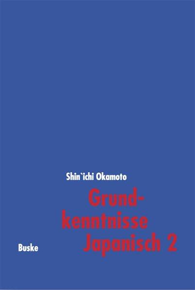 Grundkenntnisse Japanisch 2 als Buch