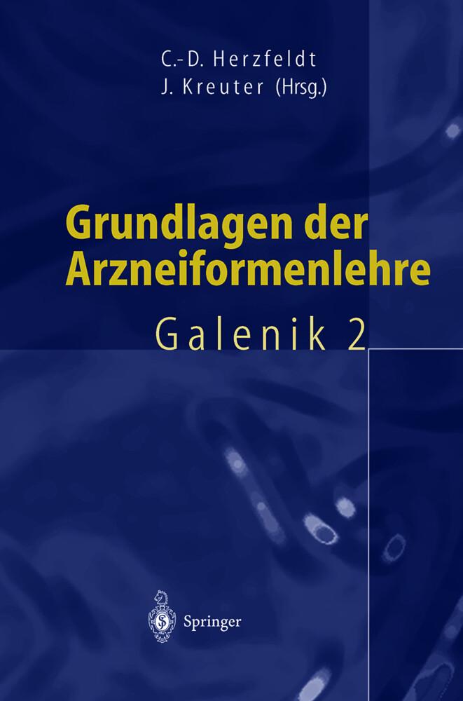 Grundlagen der Arzneiformenlehre als Buch (gebunden)