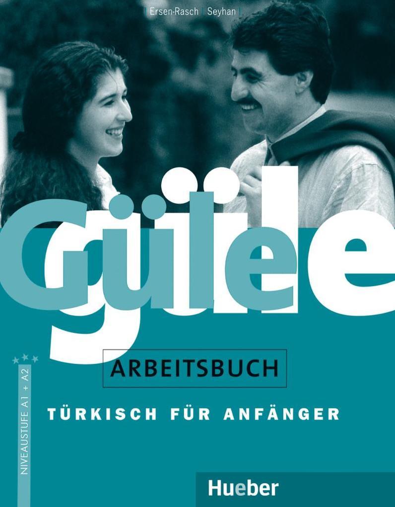 Güle güle. Arbeitsbuch als Buch (kartoniert)