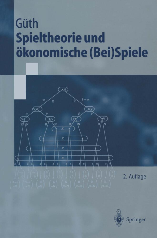 Spieltheorie und ökonomische (Bei)Spiele als Buch (kartoniert)
