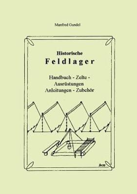 Historische Feldlager als Buch (gebunden)