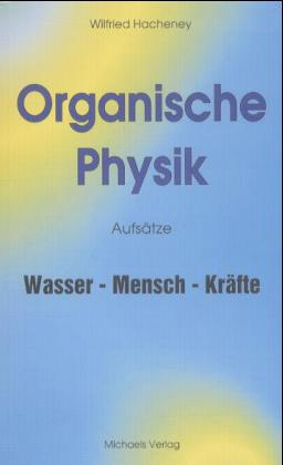Organische Physik als Buch (kartoniert)