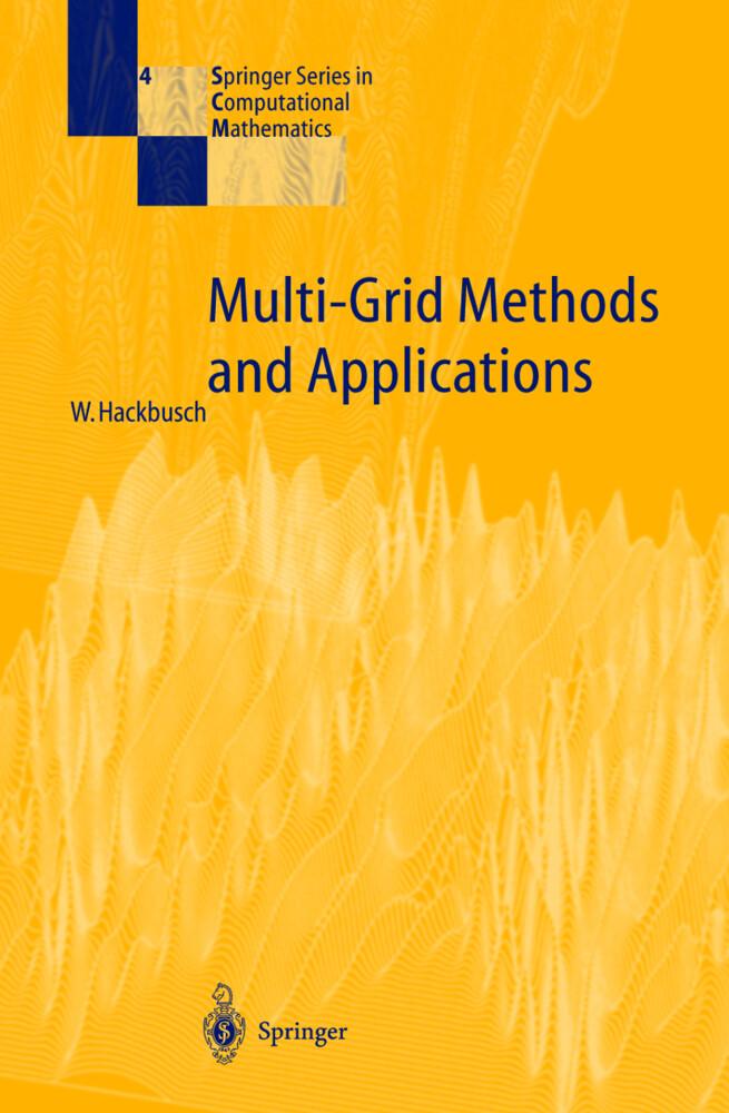 Multi-Grid Methods and Applications als Buch (gebunden)