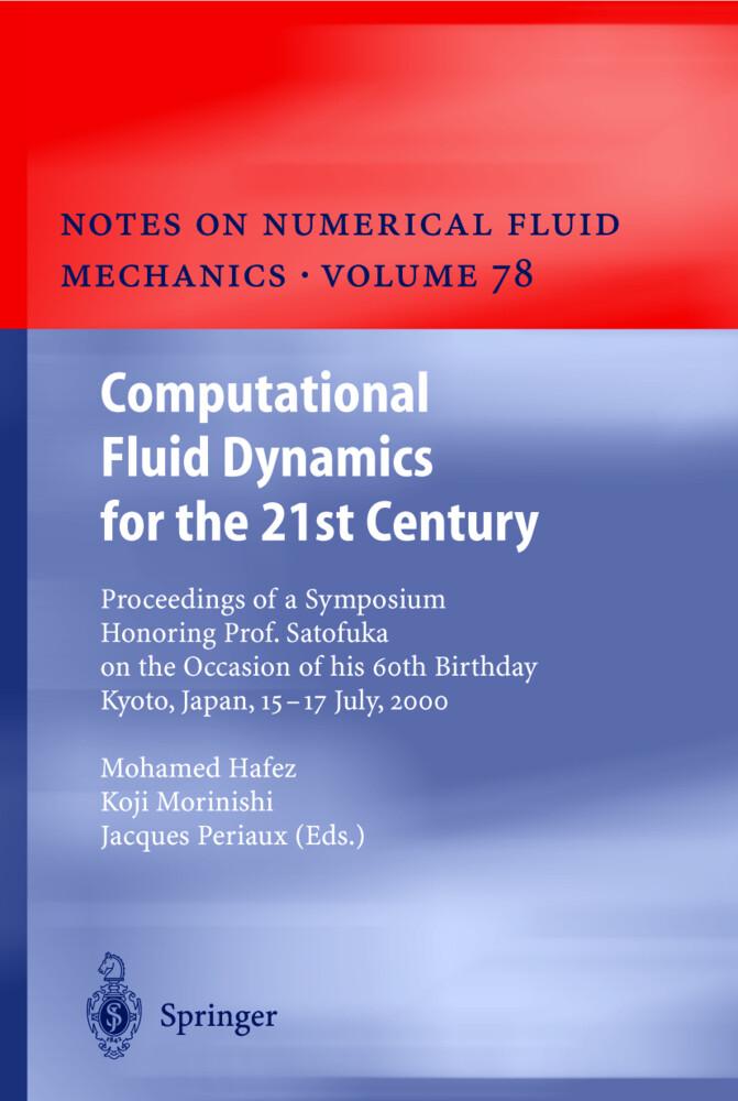Computational Fluid Dynamics for the 21st Century als Buch (gebunden)