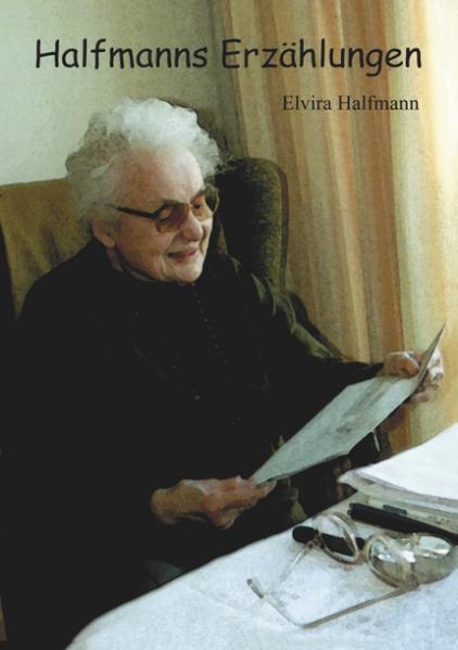 Halfmanns Erzählungen als Buch (gebunden)