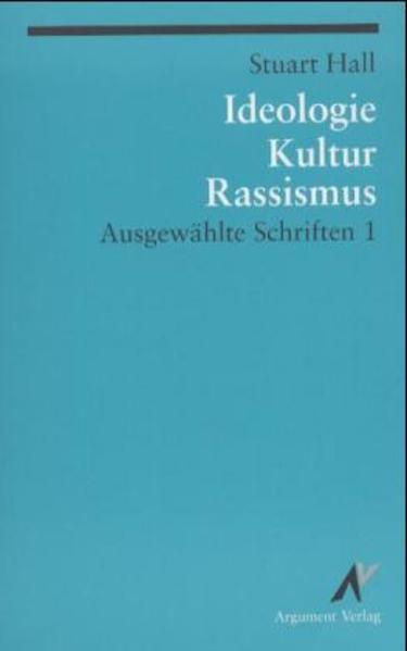 Ausgewählte Schriften 1. Ideologie, Kultur, Rassismus als Buch (kartoniert)