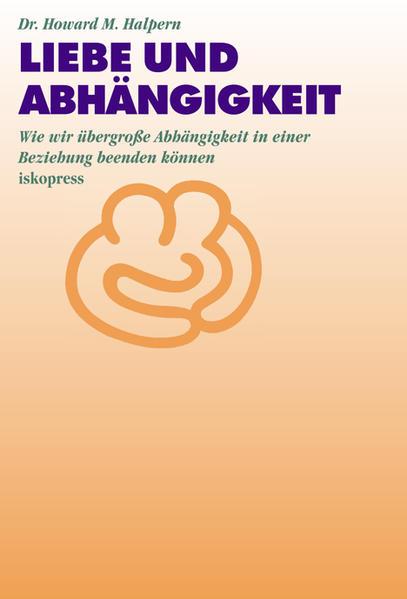 Liebe und Abhängigkeit als Buch (kartoniert)