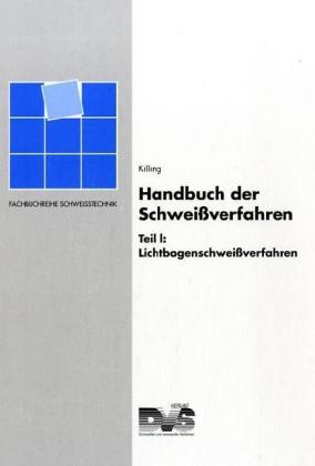 Handbuch der Schweißverfahren 1 als Buch (gebunden)