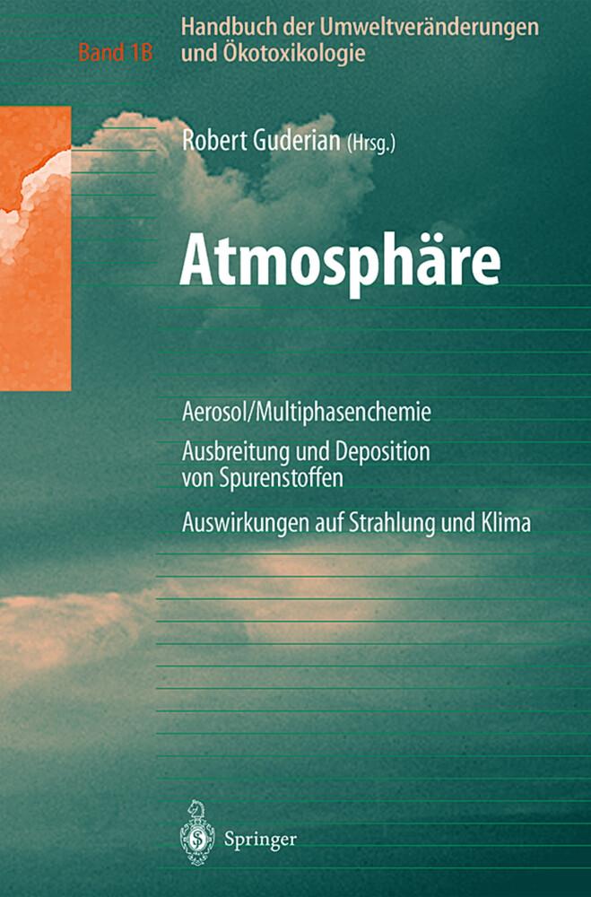 Handbuch der Umweltveränderungen und Ökotoxikologie als Buch (gebunden)