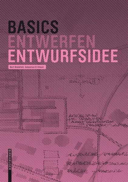 Basics Entwurfsidee als Buch (gebunden)