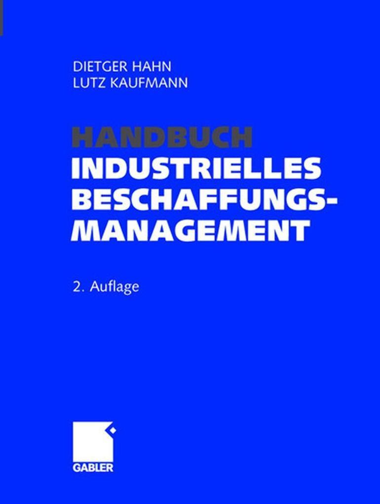 Handbuch Industrielles Beschaffungsmanagement als Buch (gebunden)