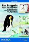 Ein Pinguin reist um die Welt