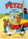 Petzi 01. Petzi baut ein Schiff