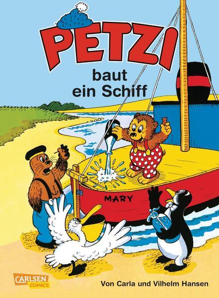 Petzi 01. Petzi baut ein Schiff als Buch (kartoniert)